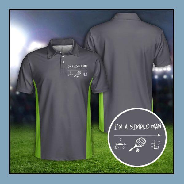 Tennis Im a simple man polo shirt4