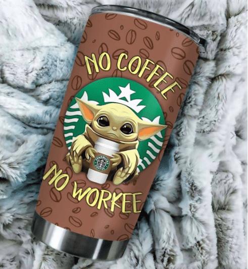 10 Baby Yoda No Coffee No Workee Tumbler 1 1