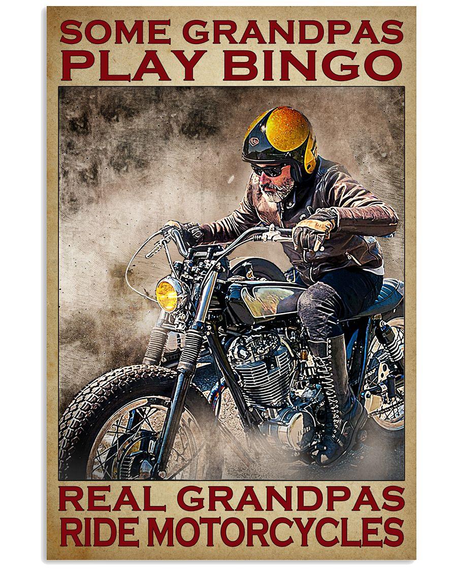 12 Some grandpas play bingo real grandpas ride motorcycles Vertical Poster 1 2