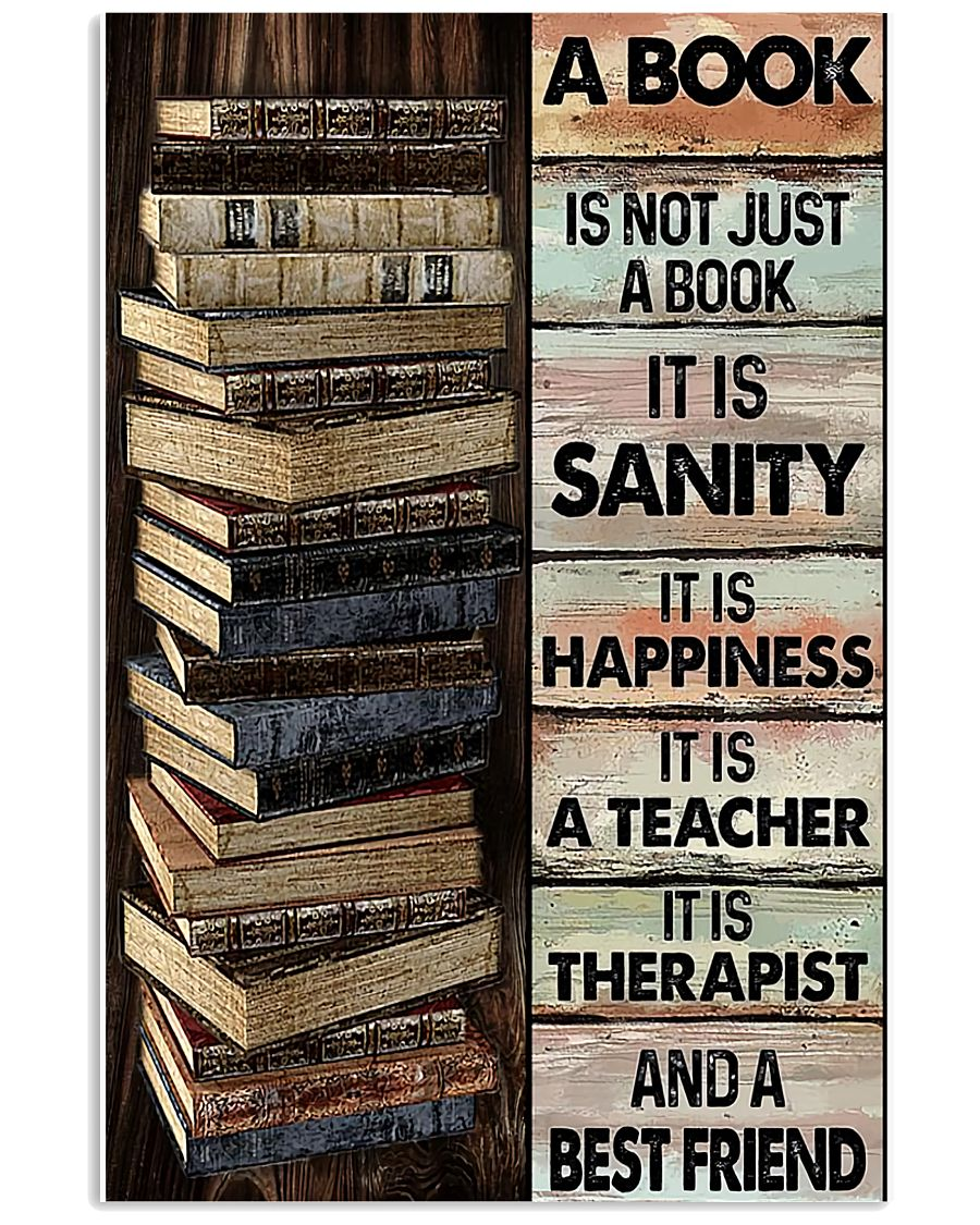 14 A book is not just a book it is sanity it is happiness it is teacher Vertical Poster 1 2