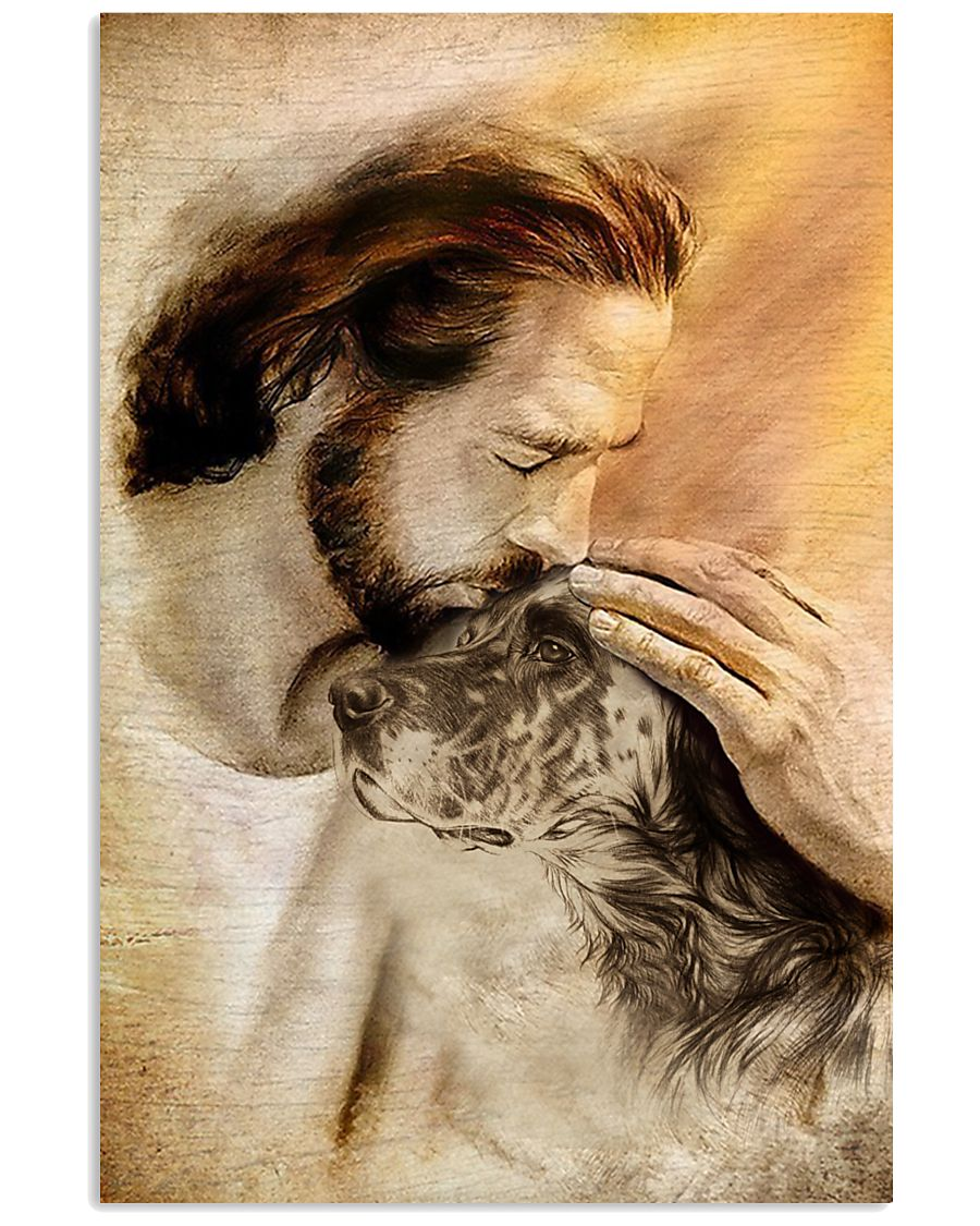 19 Jesus with lovely English setter for dog lover Vertical Poster 1 2