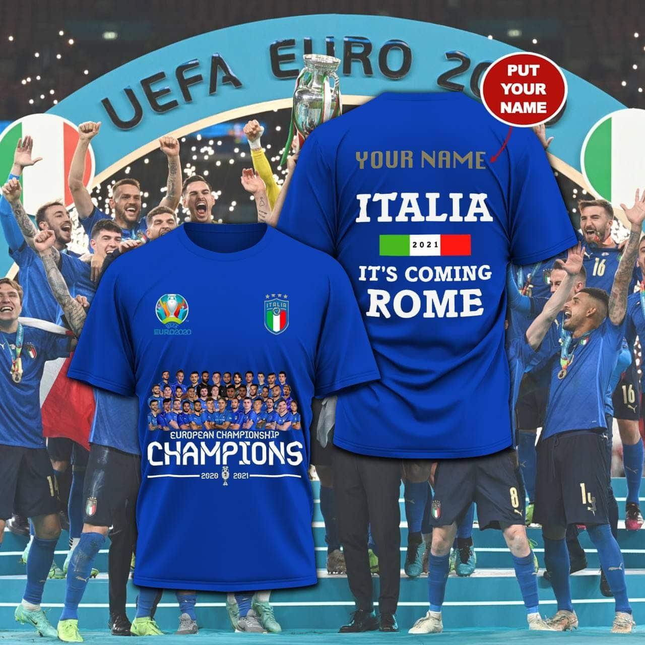 24 European Champions 2020 2021 Italia Its Come Rome T Shirt 1 1