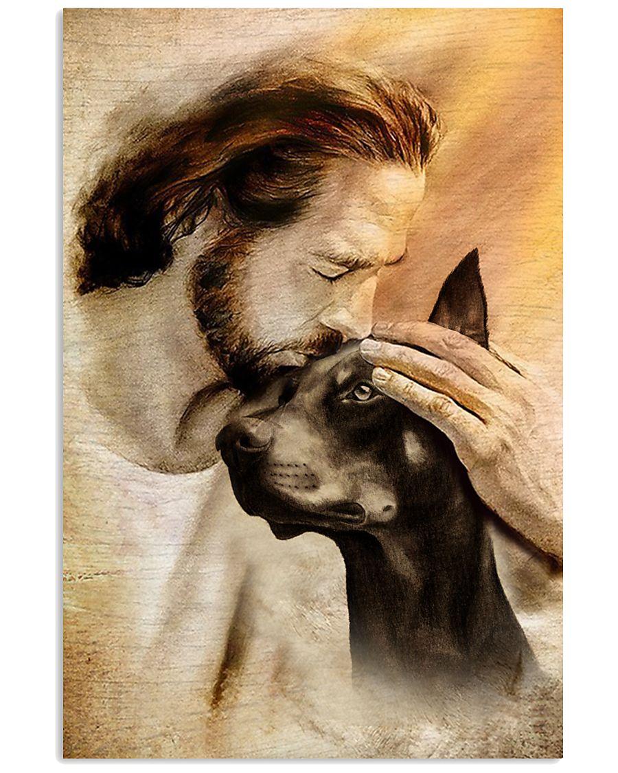25 Jesus with lovely Doberman pinscher dog lover Vertical Poster 1 2