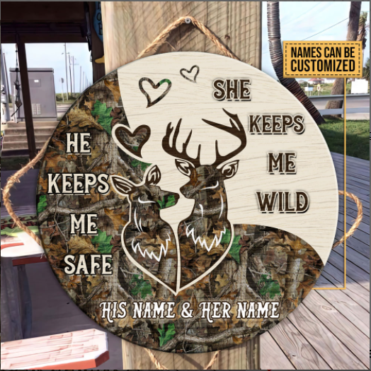 25 Personalized Gift For Deer Hunting Couple He Keeps Me Safe Round Wood Sign 1 1