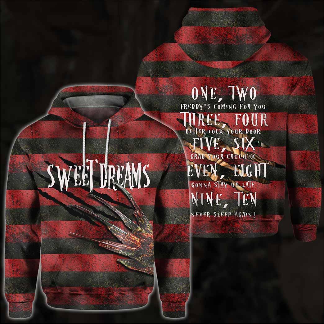 30 Freddy krueger Sweet Dreams one two Freddie coming to you 3d Hoodie 1 1