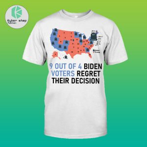 9 out of 4 biden voters regret their decision shirt 2