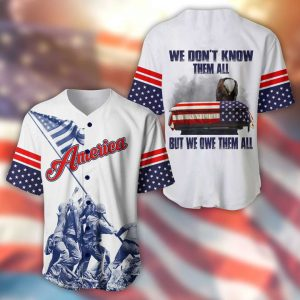 America Eagle We Dont Know Them All But We Owe Them All Baseball Shirt
