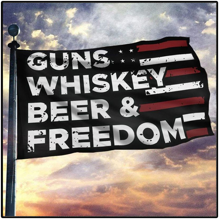 American Guns Whiskey Beer And Freedom Flag3