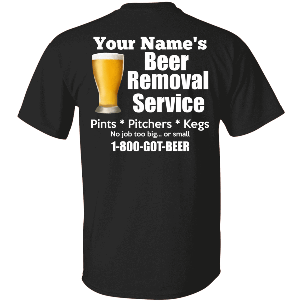 Beer removal service pints pitchers kes custom name shirt hoodie 12