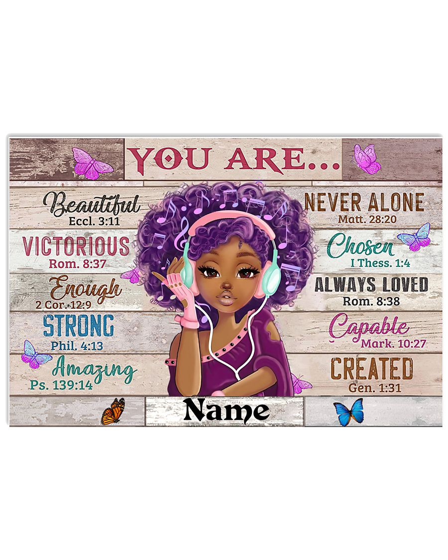 Black girl you are beautiful victorious enough strong amazing poster as