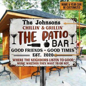 Chillin Grillin The Patio Bar Good Friends Good Times EST 2020 Metal Signs