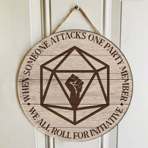 DND when some attacks one party member Round Wood Sign