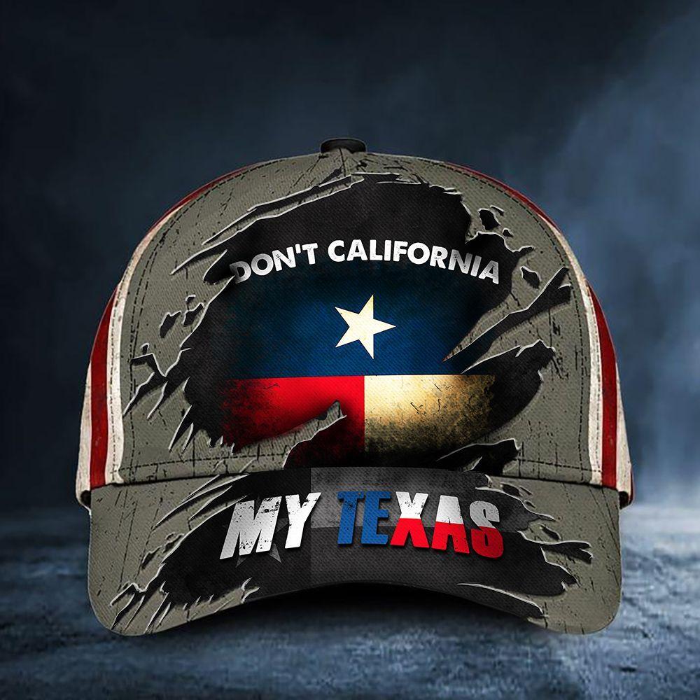 Dont California My Texas Hat Vintage American Flag Cap