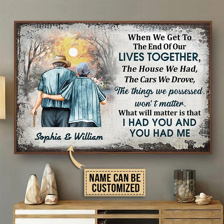 Family old couple when we get to the end of our lives together poster