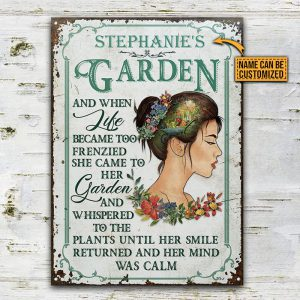 Girl Stephanies Garden And When Like Became Too Frenzied She Came To Her Garden Metal Signs2