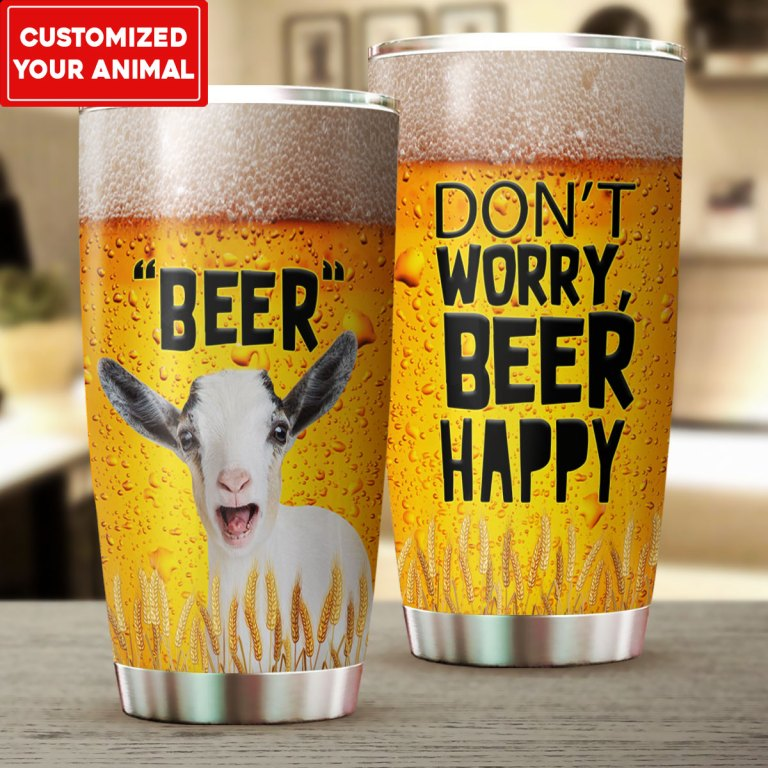 Goat beer dont worry beer happy tumbler as