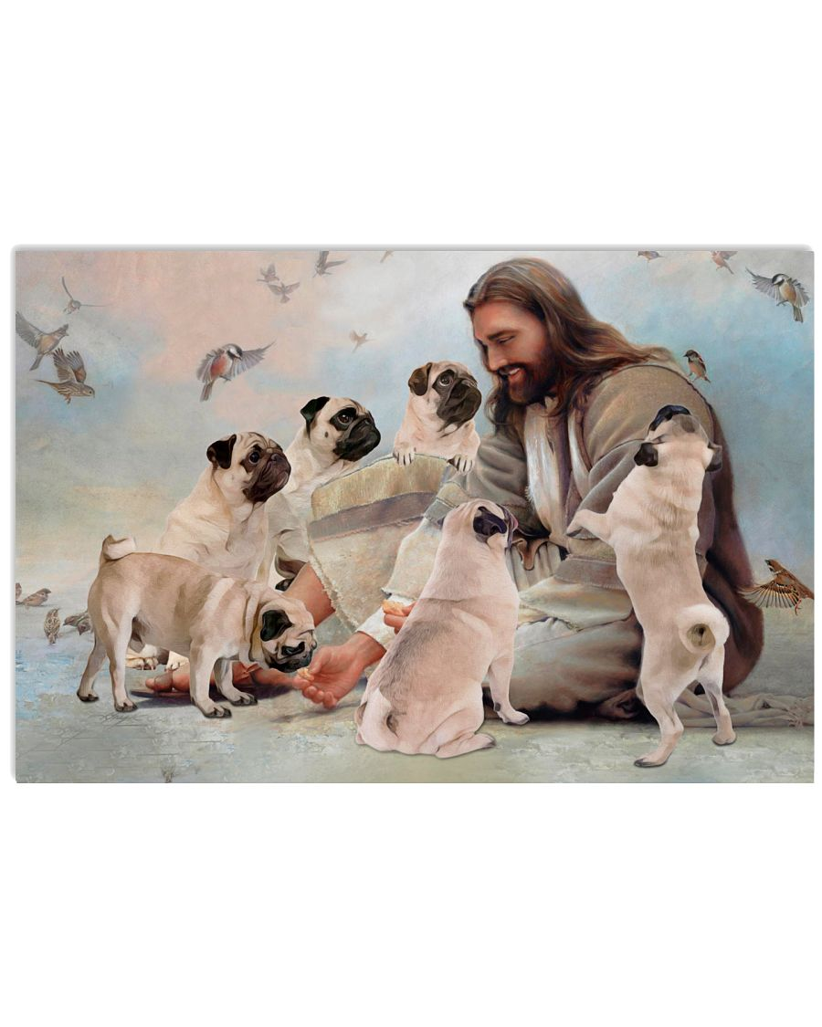 God surrounded by Pug angels Gift for you Poster