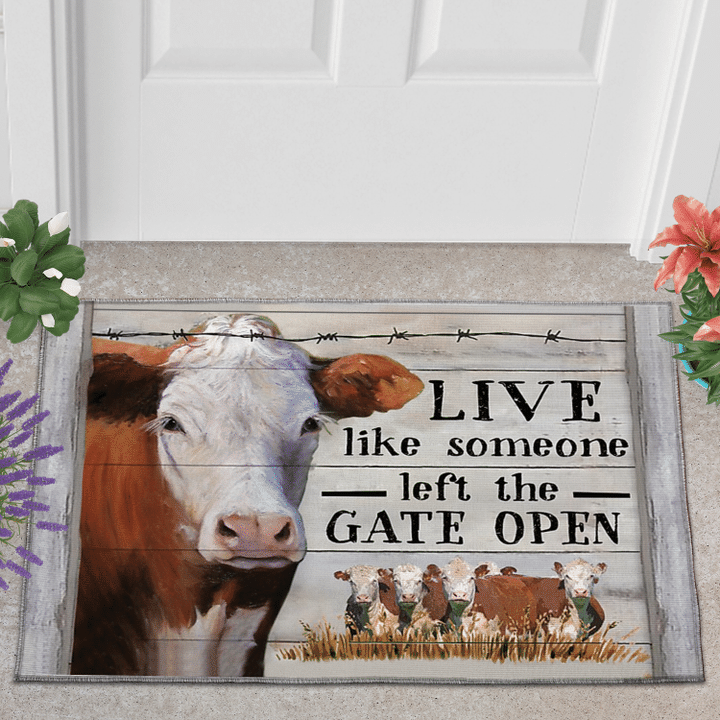 Hereford Live Like Someone Left The Gate Open Doormat