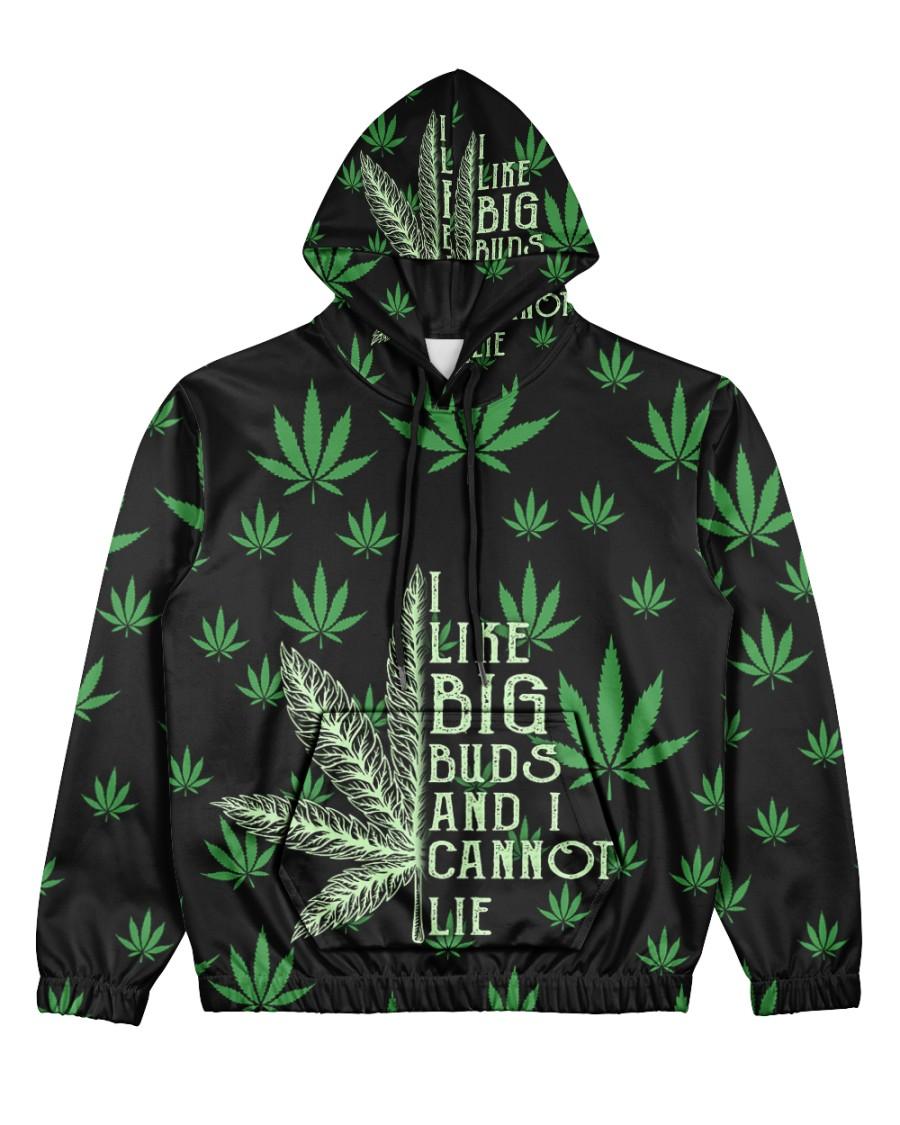 I Like Big Buds And I Cannot Lie Print Hoodie