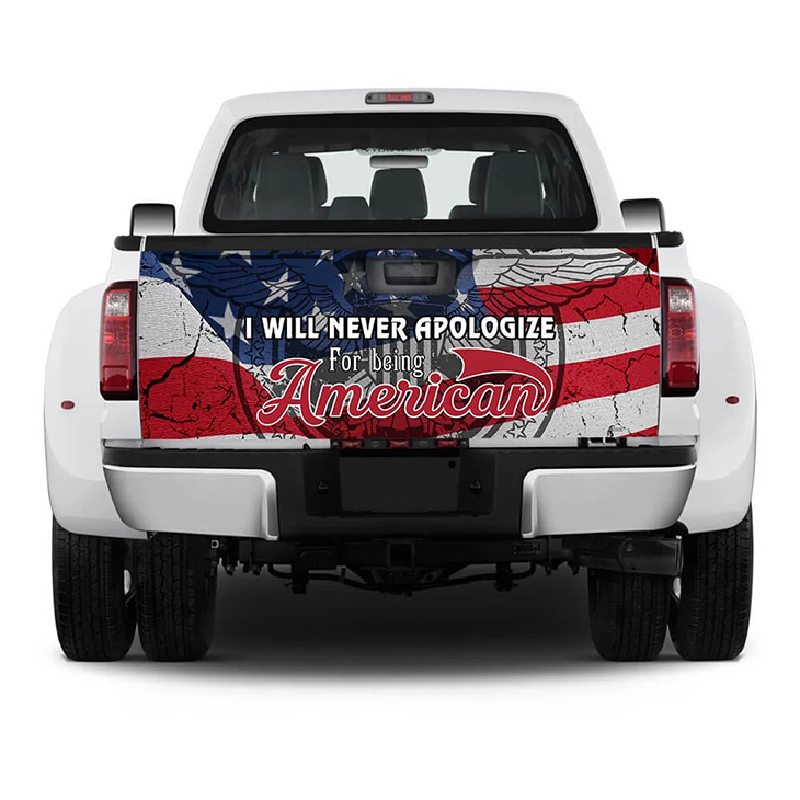 I Will Never Apologize For Being American Truck Sticker 1