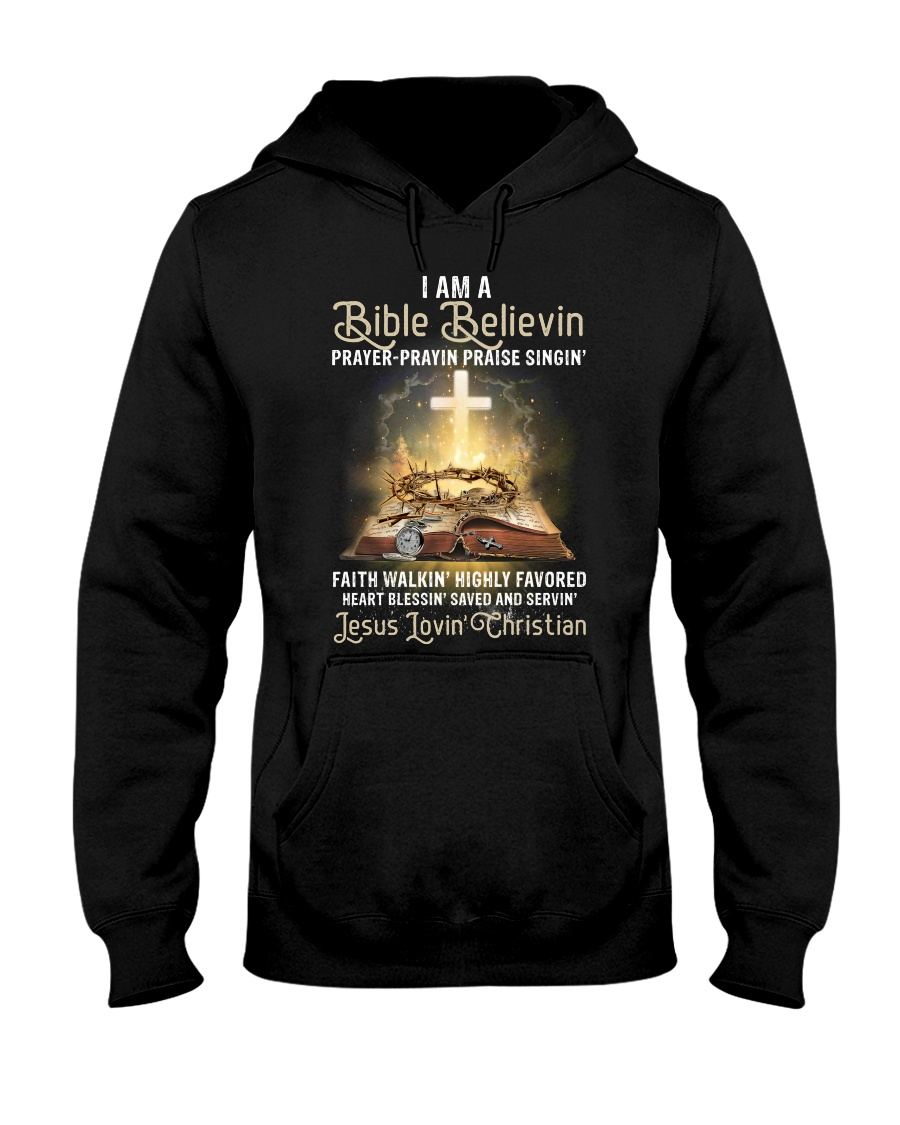 I am a bible believin prayer prayin praise singin shirt 14