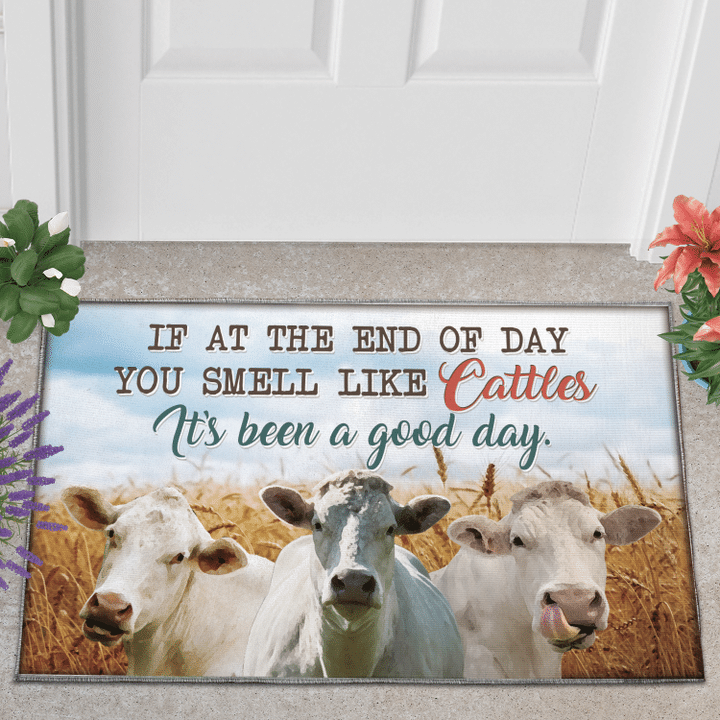 If At The End Of Day You Smell Like Cattles Its Been A Good Day Doormat