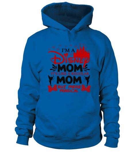 Im a disney mom its like a regular mom but more magical shirt 14