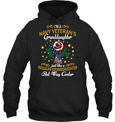 Im a navy veterans granddaughter just like a regular granddaughter shirt 14
