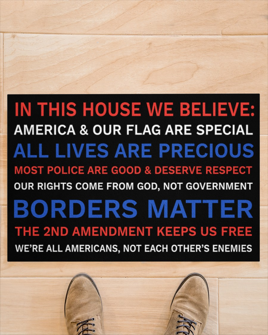 In This House We Believe America And Our Flag Are Special Doormat1