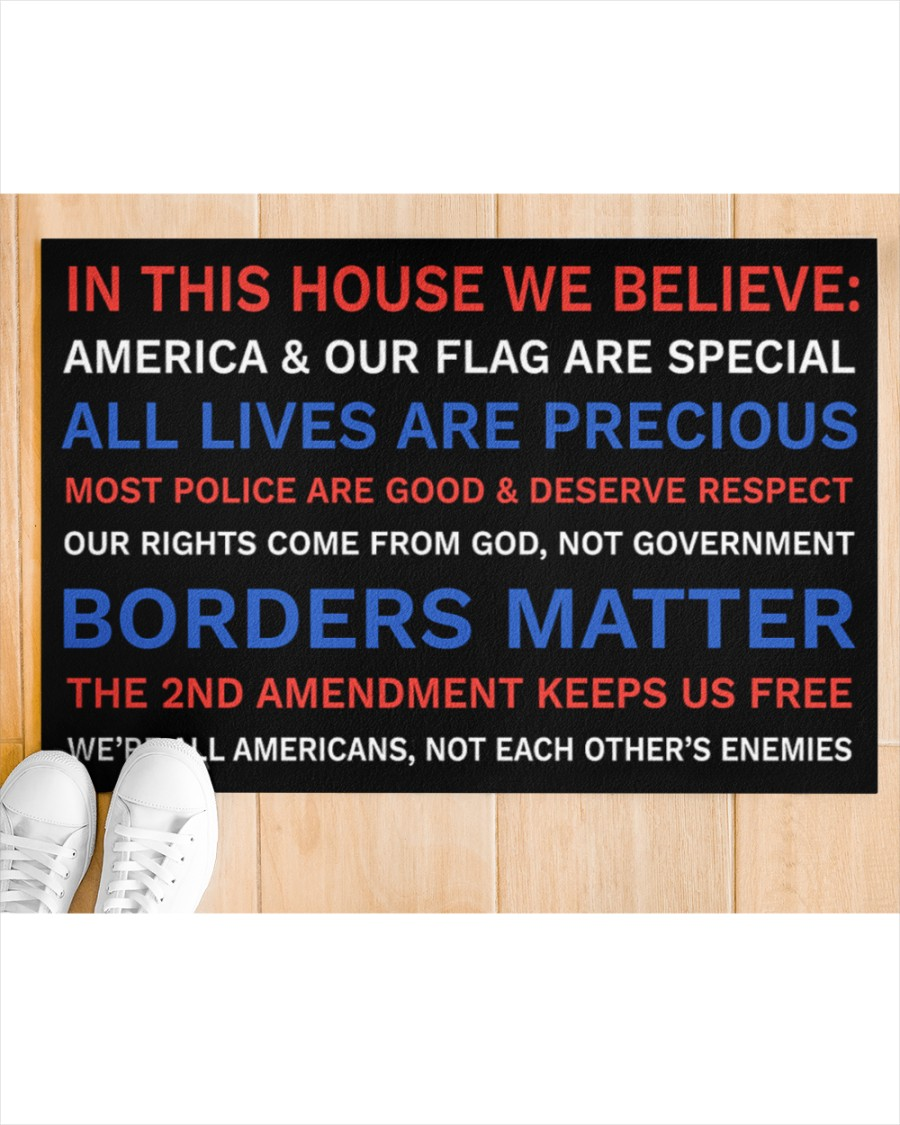In This House We Believe America And Our Flag Are Special Doormat2