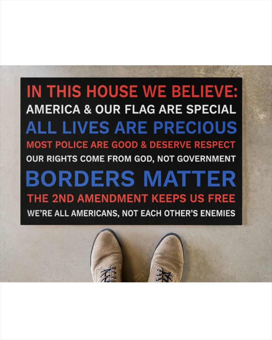 In This House We Believe America And Our Flag Are Special Doormat3
