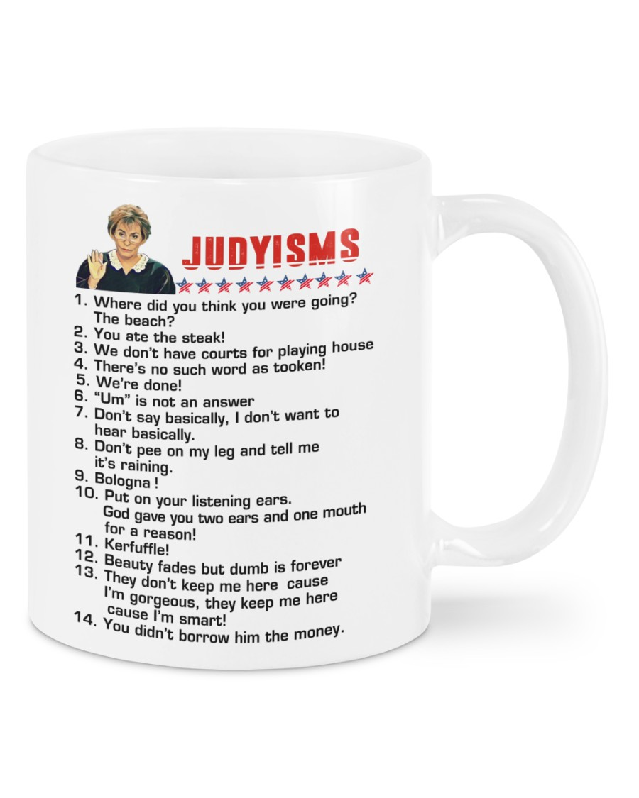 Judyisms where did you think you were going mug