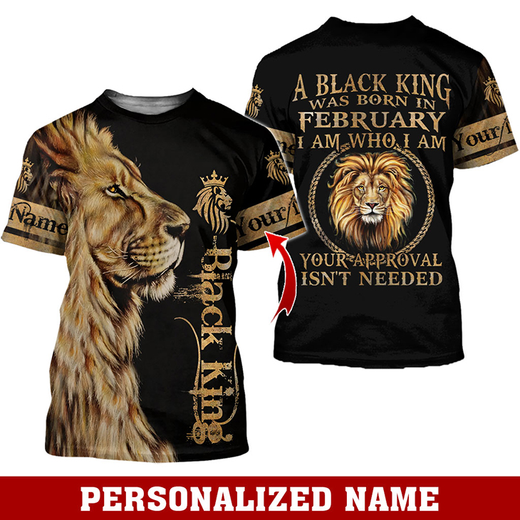 Lion A Black King Was Born In February I Am Who I Am Custom Name Hoodie And Shirt1