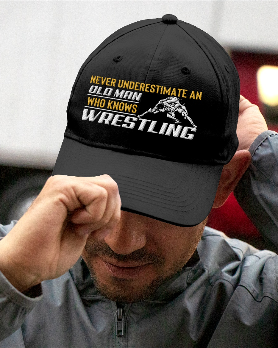 Never Underestimate An Old Man Who Knows Wrestling Cap1