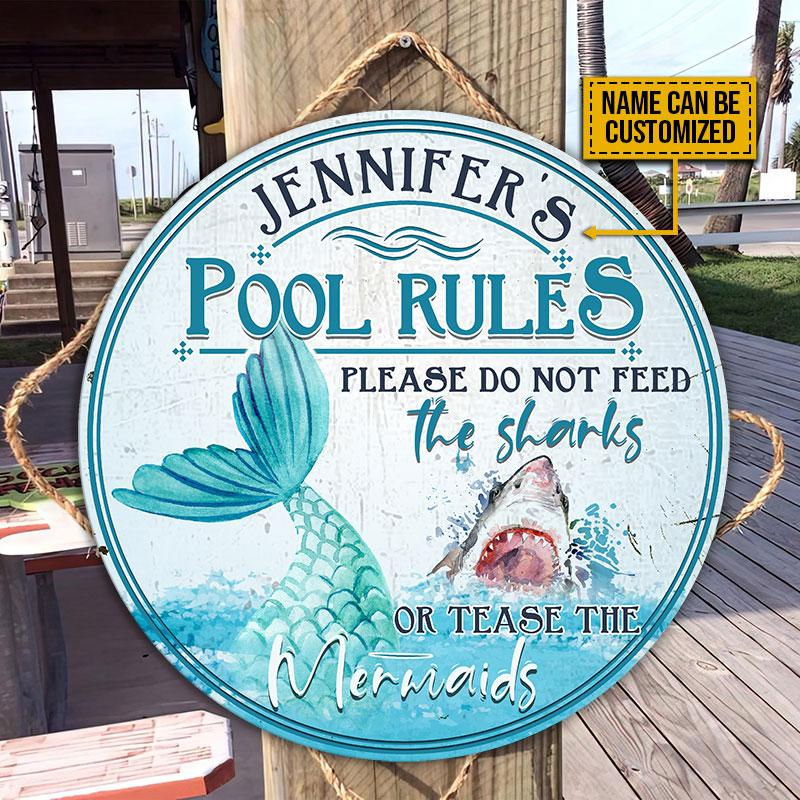 Pool Rules Please Do Not Feed The Sharks Or Tease The Mermaids Custom Wood Circle Sign