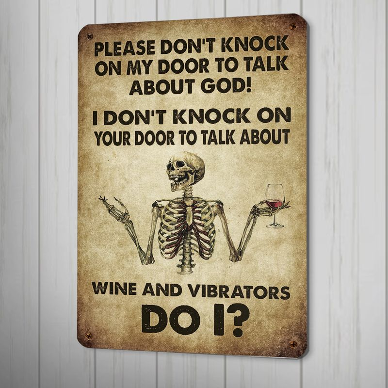 Skeleton Please dont knock on my door to talk about God metal sign
