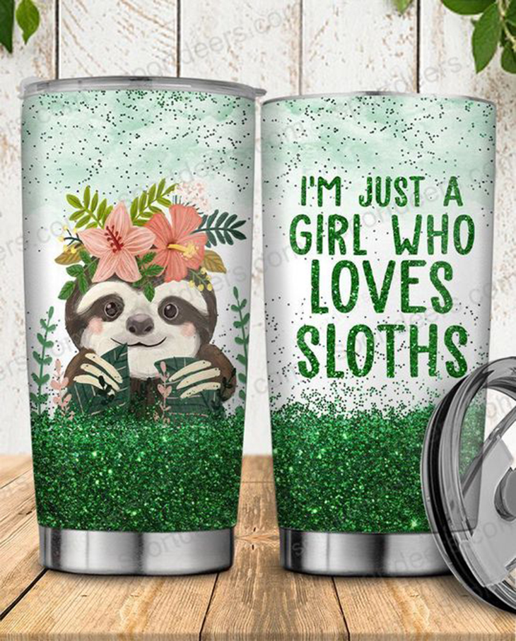 Sloth Im Just A Girl Who Loves Sloths Tumbler