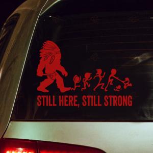 Still Here Still Strong Car Sticker