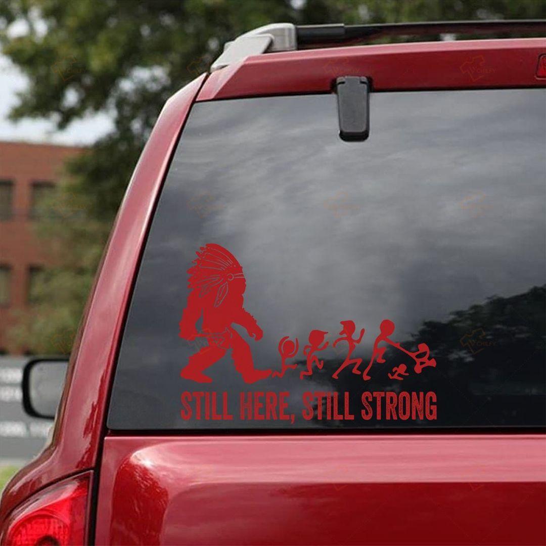 Still Here Still Strong Car Sticker2