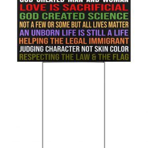 We Believe God Created Man And Woman Yard Signs Love Is Sacrificial Yard Signs