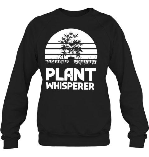 Weed plant whisperer shirt 11