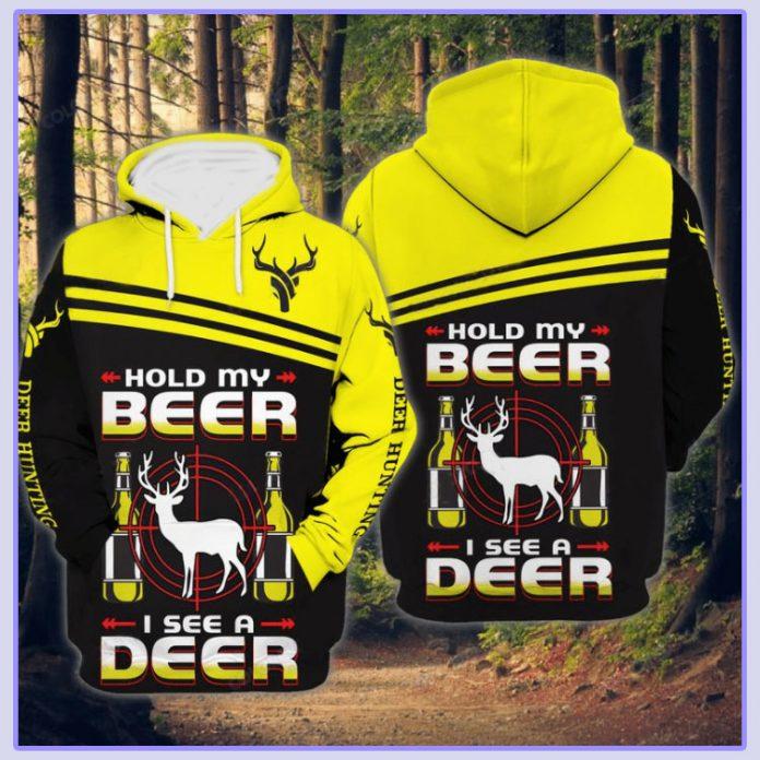 Hold my beer I see a deer D hoodie