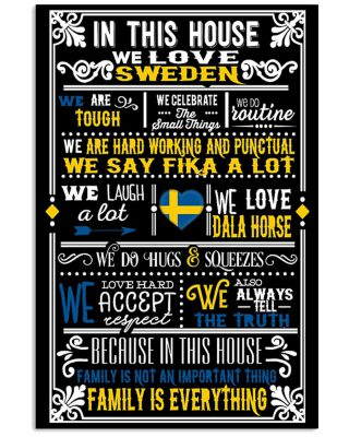 In This House We Love Sweden Poster as