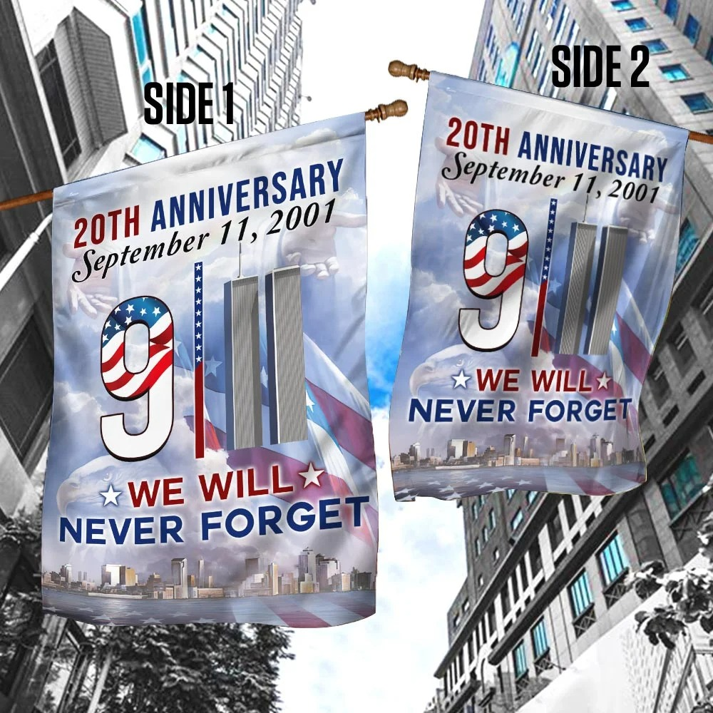 20th anniversary September 11 we will never forget flag 1