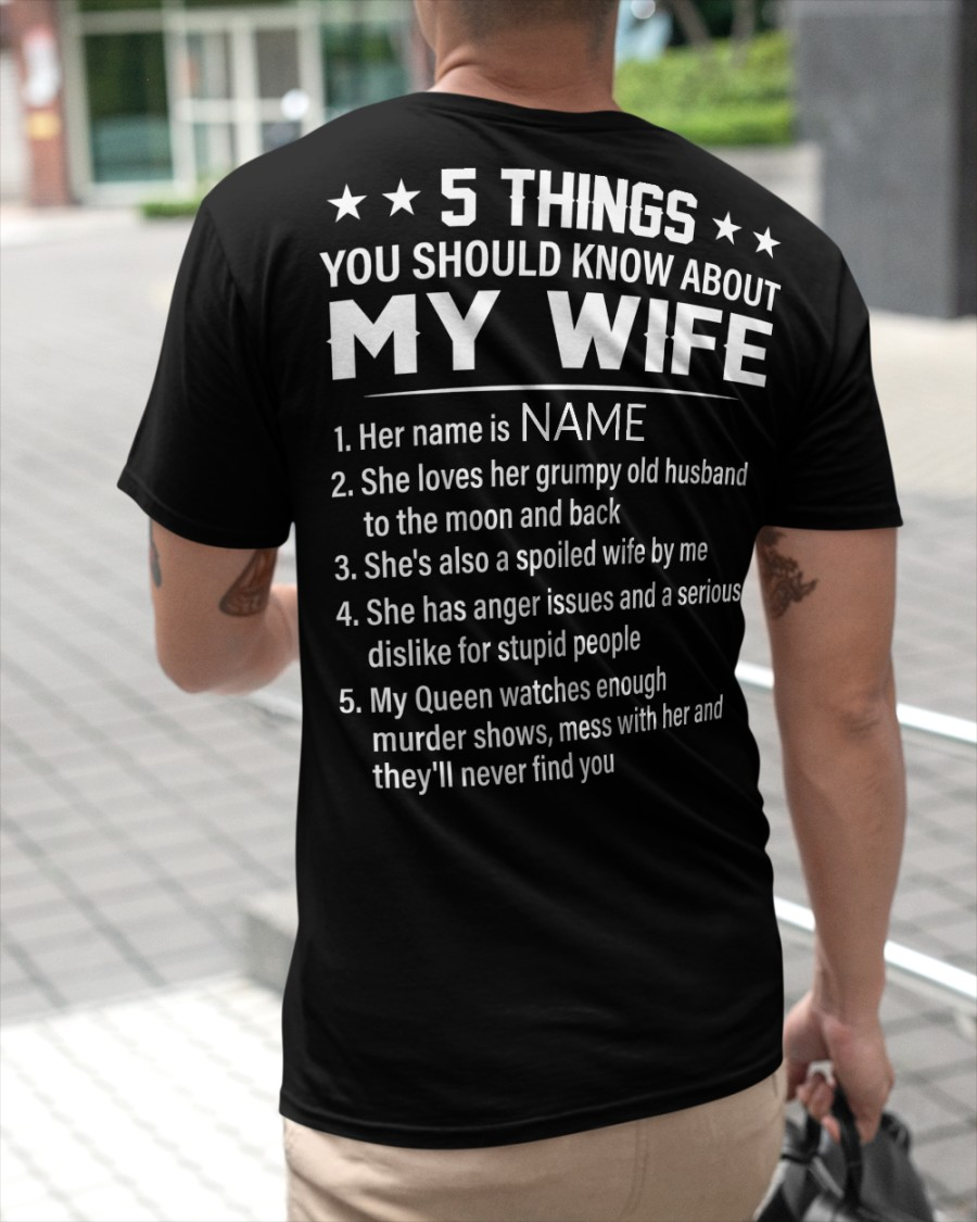 5 Things You Should Know About My Wife Shirt3