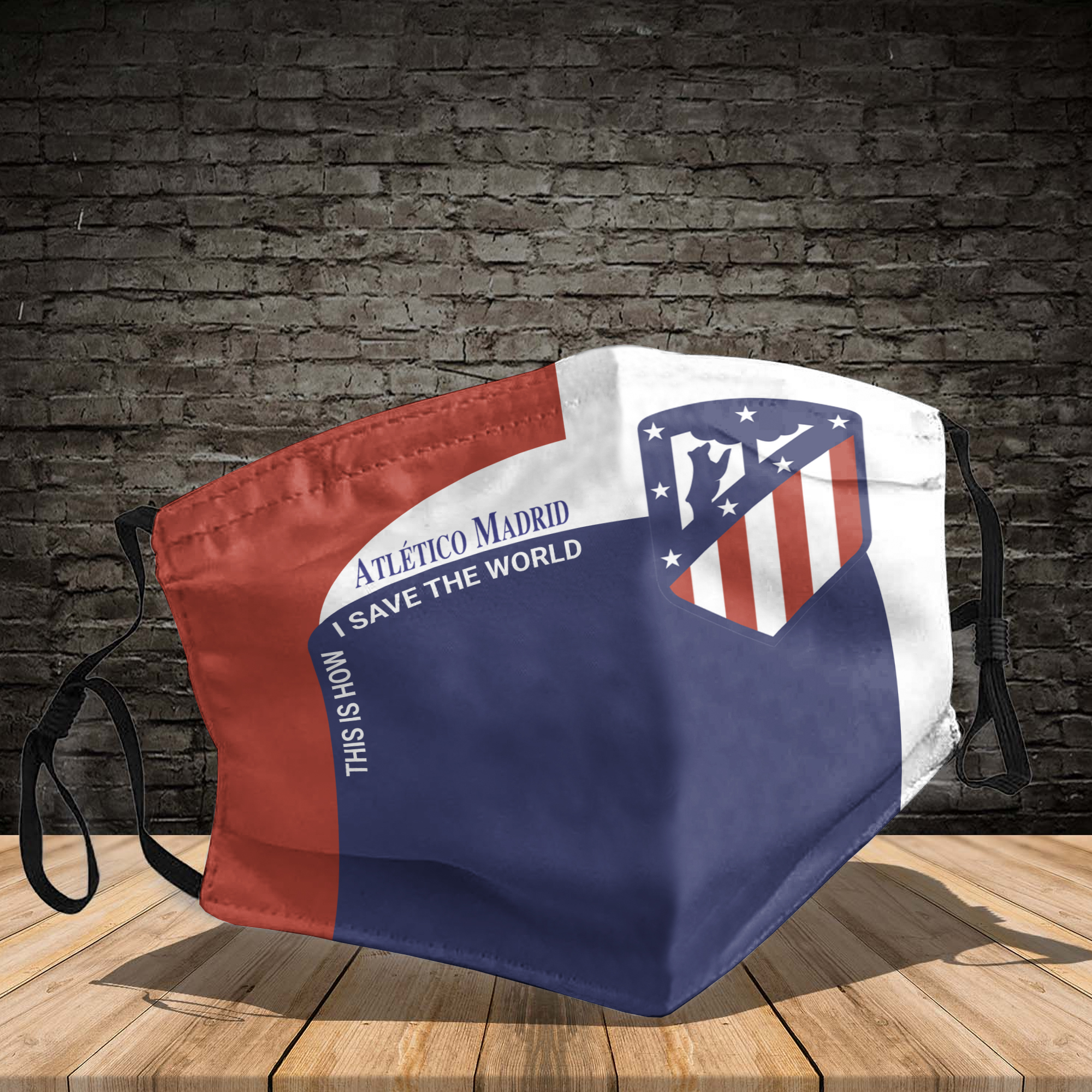 Atletico madrid this is how I save the world face mask