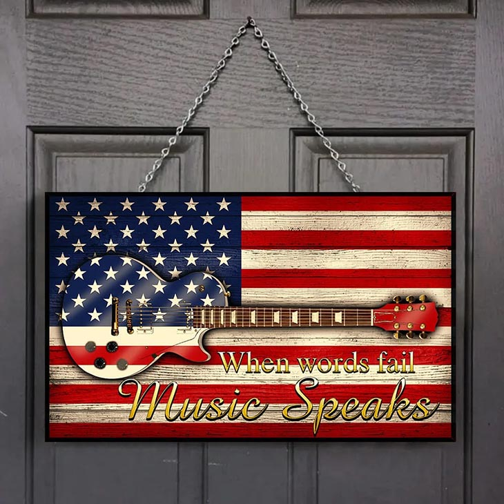 American Flag Electric Guitar When Words Fail Music Speaks Wooden Sign1