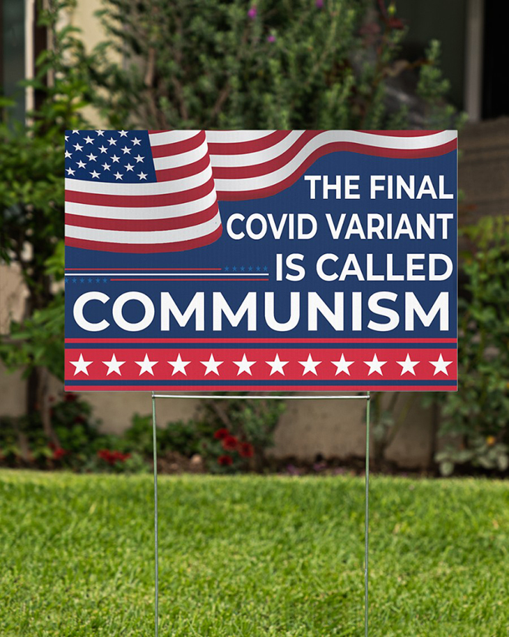 American Flag The Final Covid Variant Is Called Communism Yard Sign1
