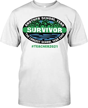 Another School Year Survivor The Longest School Year Ever Teacher 2021 Shirt