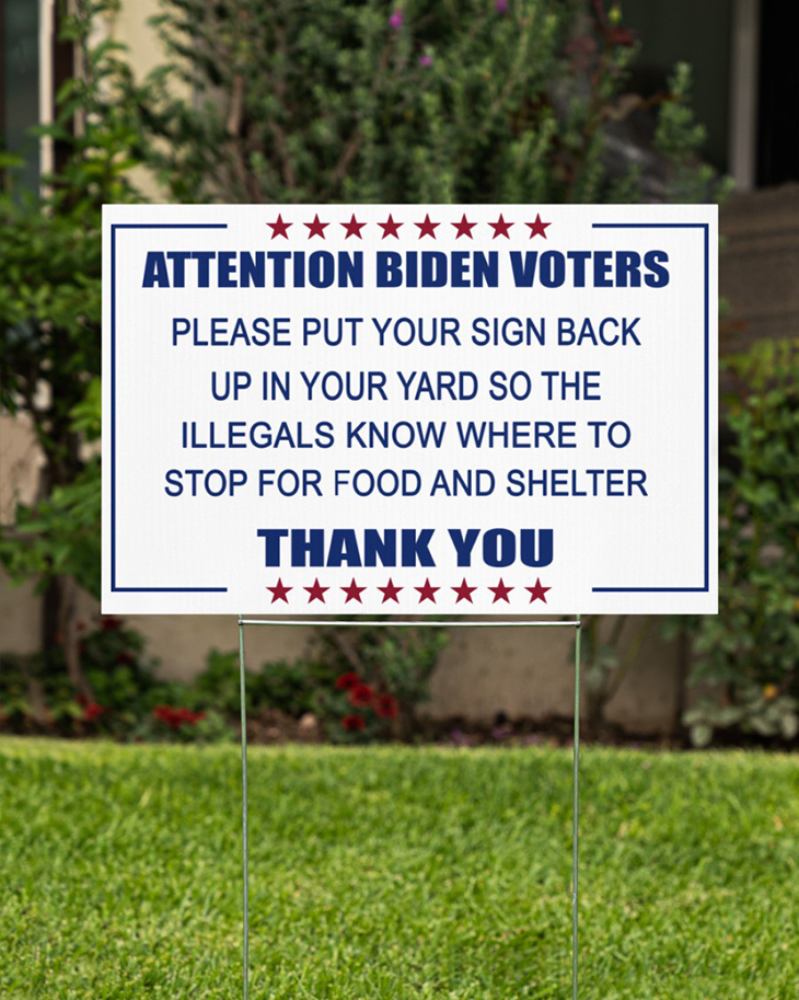 Attention Biden Voters Please put your sign back up in your yard Yard Sign1